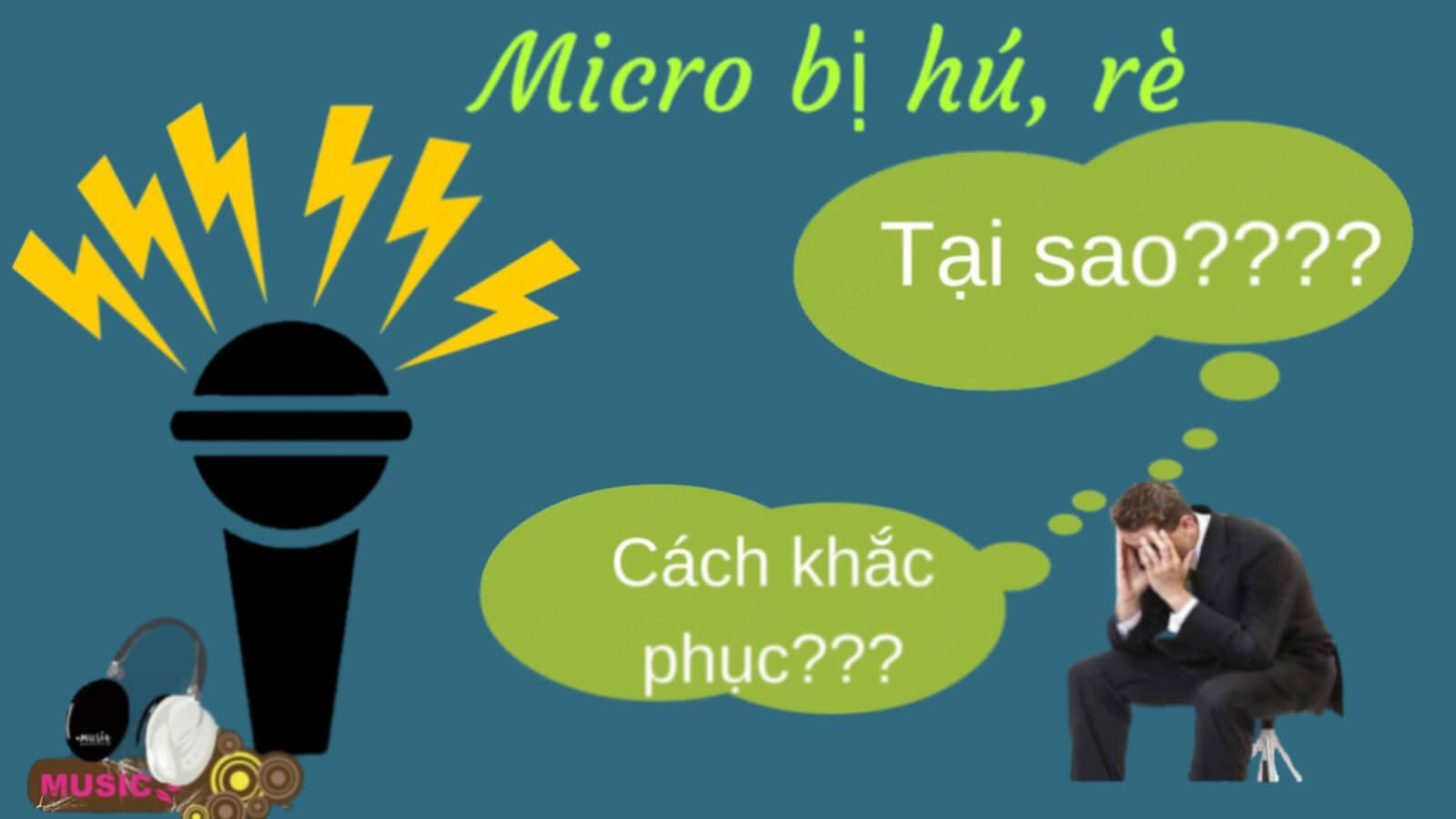 Nguyên nhân - hậu quả - cách chống hú micro cho dàn Karaoke