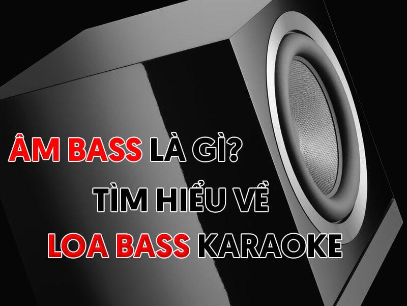 Âm bass là gì